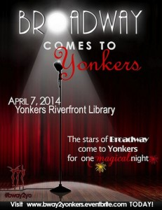 Broadway Comes to Yonkers