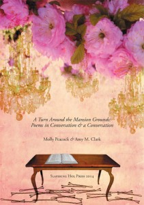 Launch for A Turn Around the Mansion Grounds: Poems in Conversation & A Conversation